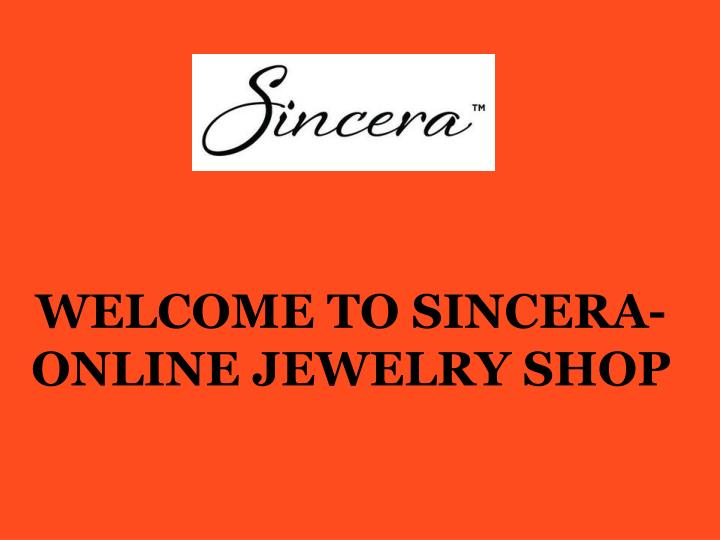 welcome to sincera online jewelry shop n.
