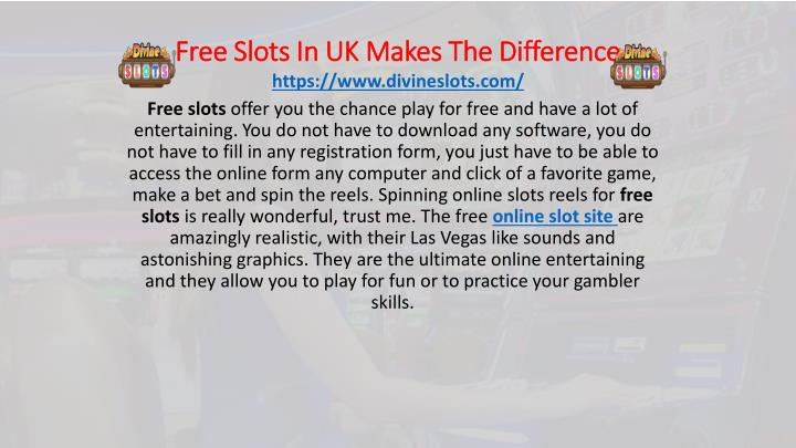 free slots in uk makes the difference n.