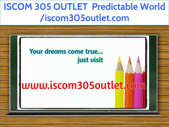 iscom 305 outlet predictable world iscom305outlet n.