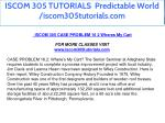 iscom 305 tutorials predictable world 2