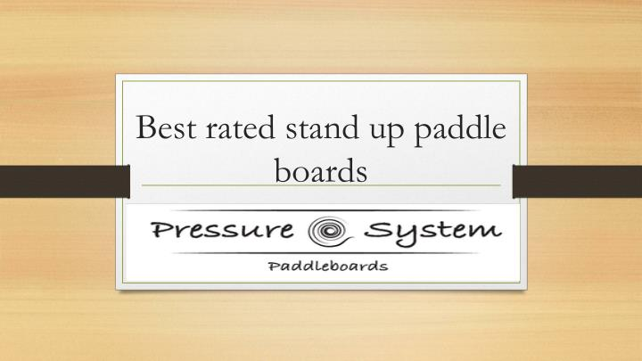 best rated stand up paddle boards n.