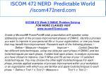 iscom 472 nerd predictable world iscom472nerd com 12