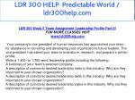 ldr 300 help predictable world ldr300help com 23