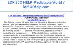 ldr 300 help predictable world ldr300help com 3
