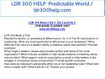 ldr 300 help predictable world ldr300help com 8