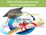 cnsl 502 education on your terms tutorialrank com