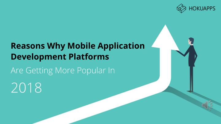 reasons why mobile application development n.