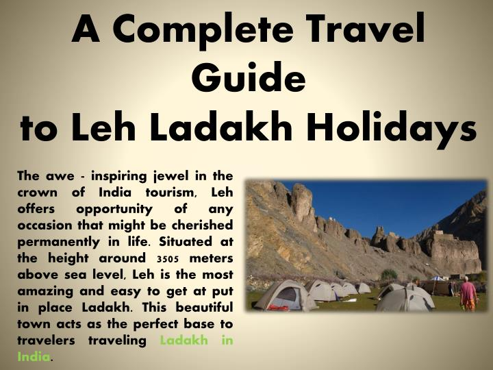 a complete travel guide to leh ladakh holidays n.