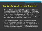 use google local for your business