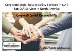 corporate social responsibility services in na sap csr services in north america