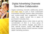 digital advertising channels give more collaboration