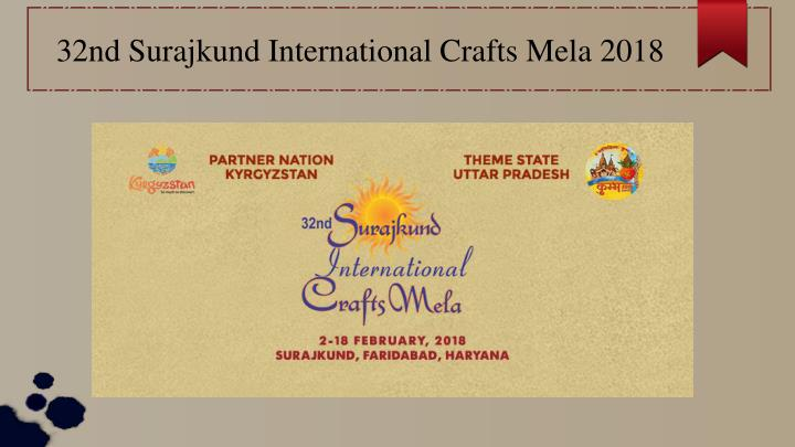 32nd surajkund international crafts mela 2018 n.