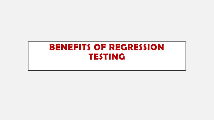 benefits of regression testing n.