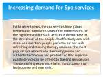 increasing demand for spa services