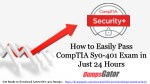 how to easily pass comptia sy0 401 exam in just