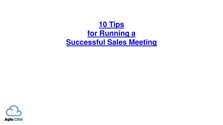 10 tips for running a successful sales meeting n.