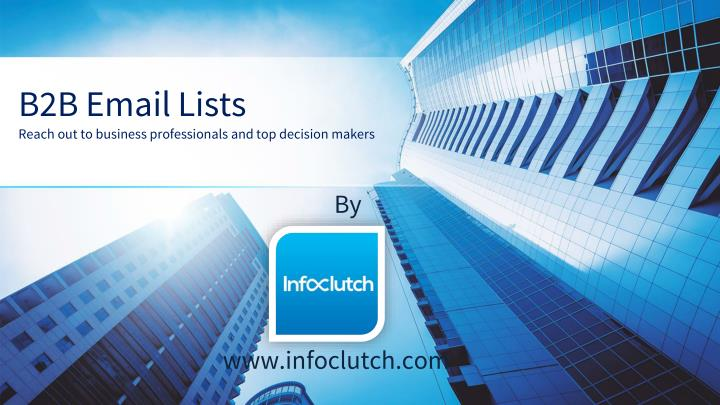 b2b email lists reach out to business professionals and top decision makers n.