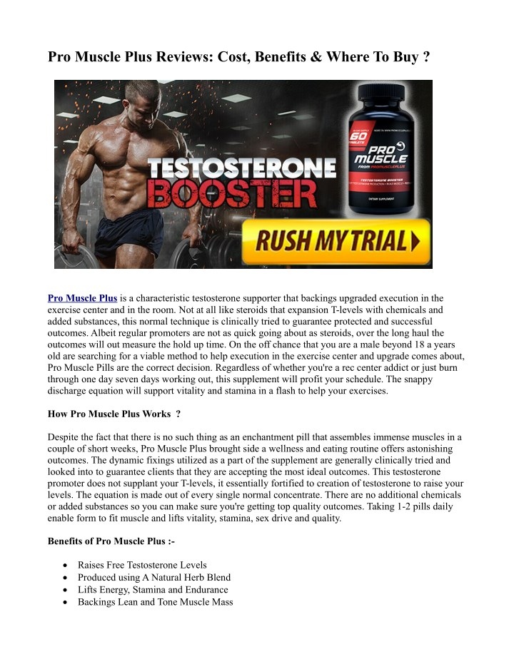 pro muscle plus reviews cost benefits where to buy n.