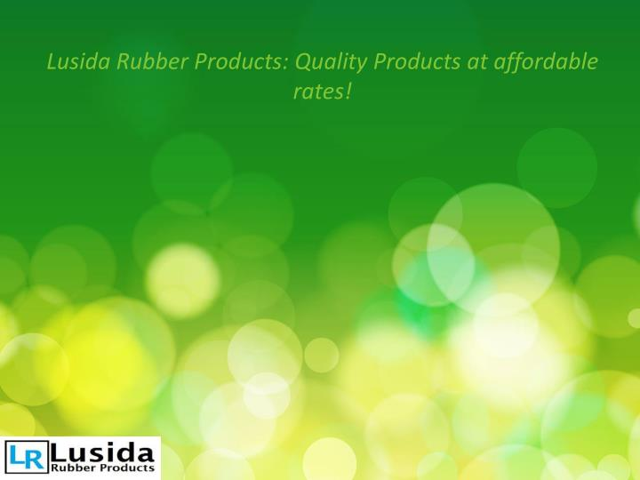lusida rubber products quality products n.