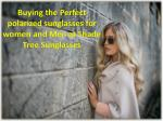 buying the perfect polarized sunglasses for women