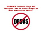 warning common drugs and therapies used to treat