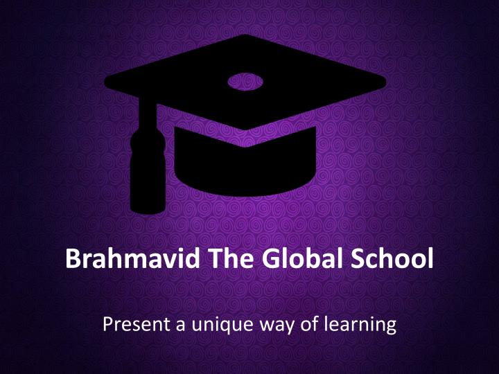 brahmavid the global school n.