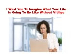 i want you to imagine what your life is going