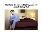 no more sleepless nights anxiety about going out