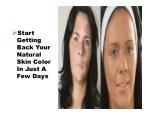 start getting back your natural skin color