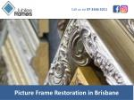 picture frame restoration in brisbane