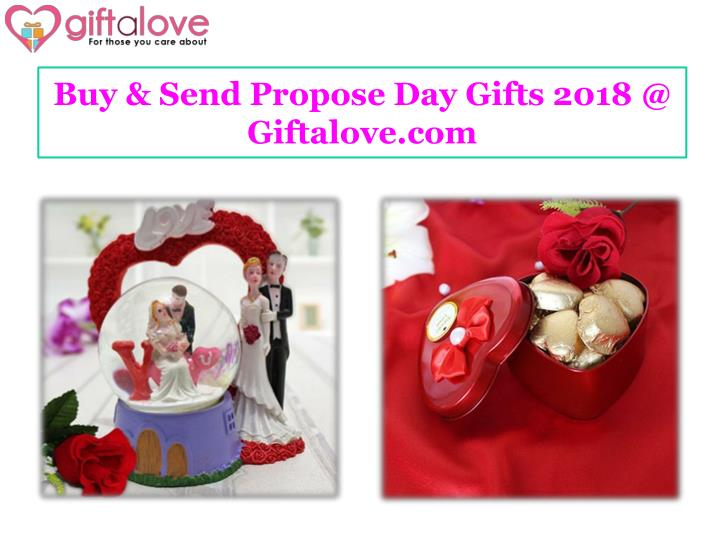 buy send propose day gifts 2018 @ giftalove com n.