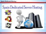 spain dedicated hosting
