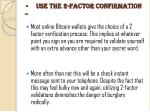 use the 2 factor confirmation