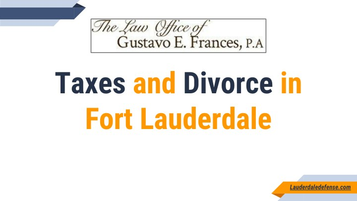 taxes and divorce in fort lauderdale n.