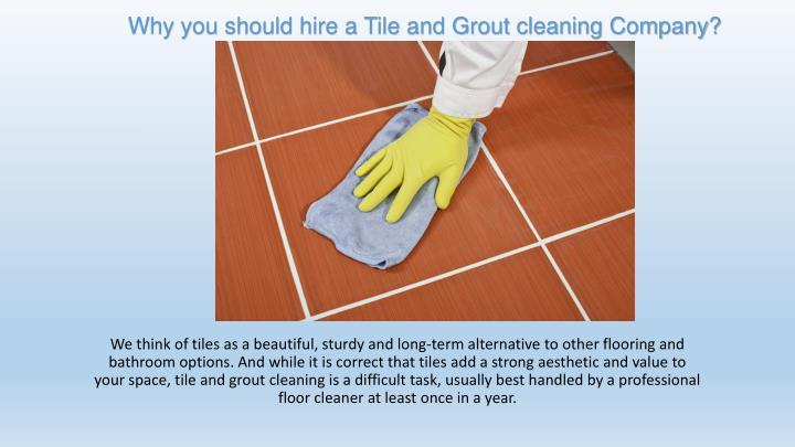 why you should hire a tile and grout cleaning company n.