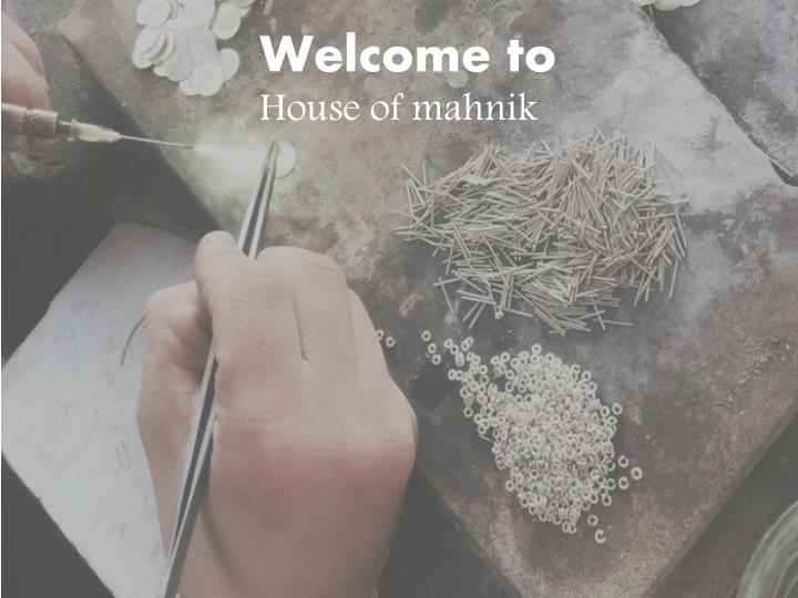 welcome to house of mahnik n.