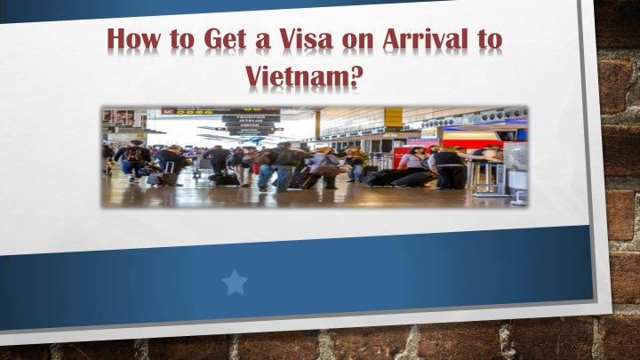 how to get a visa on arrival to vietnam n.