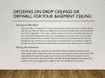 deciding on drop ceilings or drywall for your 1