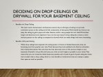 deciding on drop ceilings or drywall for your