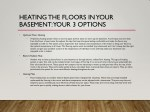 heating the floors in your basement your 3 options