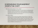 is refinishing your basement worth the cost