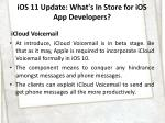 ios 11 update what s in store for ios app developers 5
