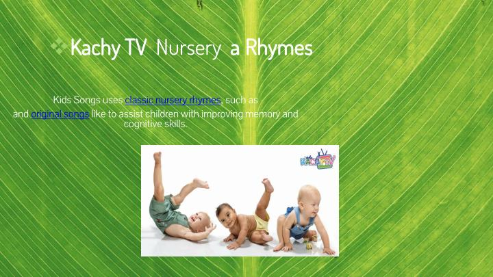 kachy tv nursery a rhymes n.