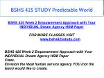 bshs 425 study predictable world 5