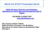 bshs 425 study predictable world 7