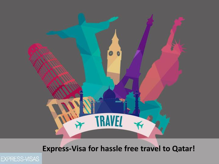 express visa for hassle free travel to qatar n.
