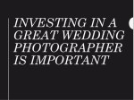 investing in a great wedding photographer