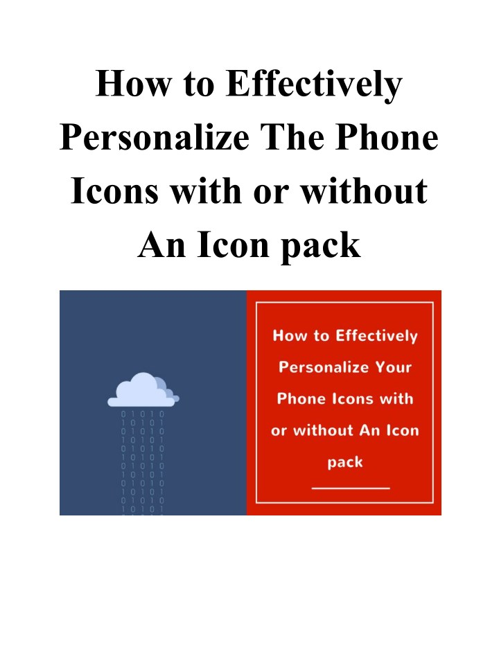 how to effectively personalize the phone icons n.