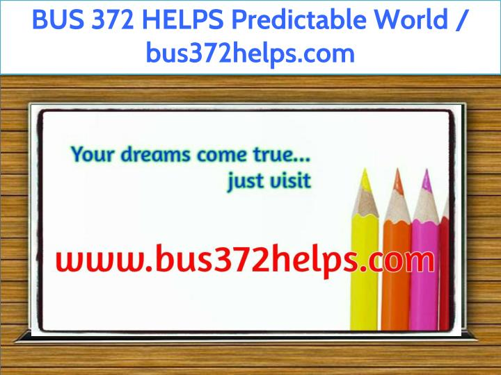 bus 372 helps predictable world bus372helps com n.