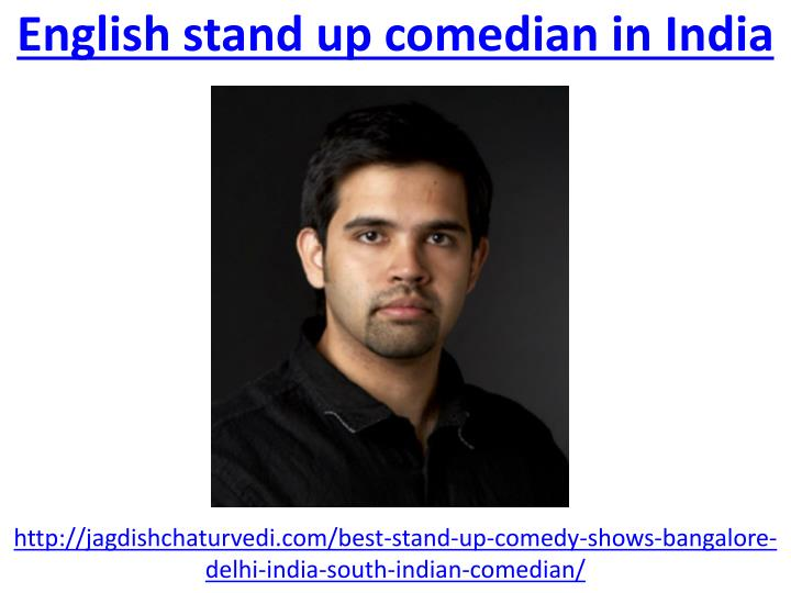 english stand up comedian in india n.